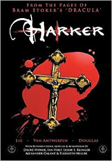 From the Pages of Bram Stoker s  Dracula : Harker - Review