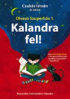 https://luthienkonyvvilaga.blogspot.com/2020/04/csukas-istvan-es-tarsai-kalandra-fel-olvaso-szuperhos-1.html