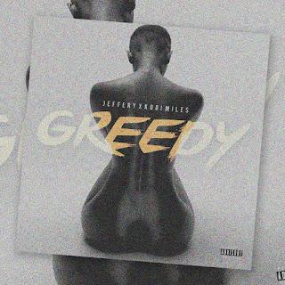 Jeffery X Kodi Miles - Greedy