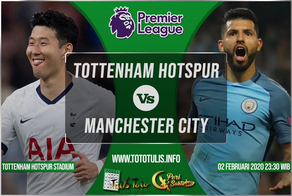 Prediksi Tottenham Hotspur vs Manchester City 02 Februari 2020
