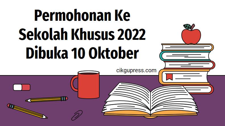 sekolah khusus 2022