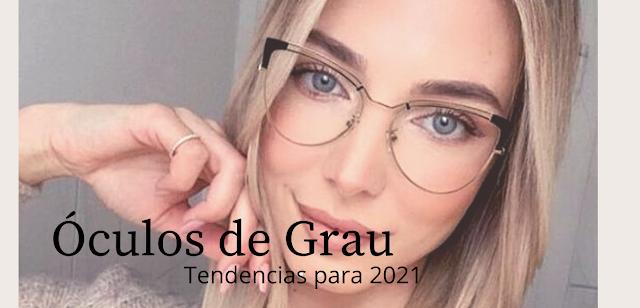 Óculos de grau tendencia 2021