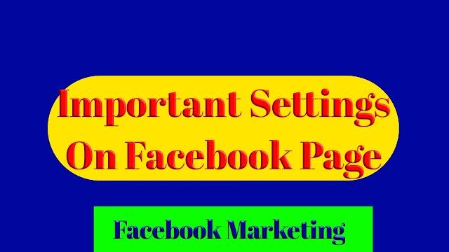 How To Important Setting On Facebook Page ?/কিভাবে ফেইসবুক পেজের ইম্পর্টেন্ট সেটিং গুলি করবেন ?