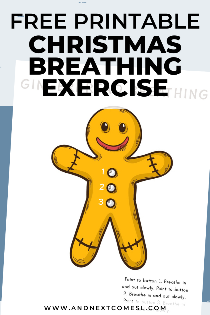Gingerbread themed deep breathing exercise for kids with free printable mindfulness poster