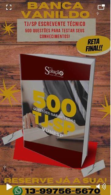 Compre a apostila do Concurso TJSP Escrevente Técnico 500 questões na Banca Vanildo