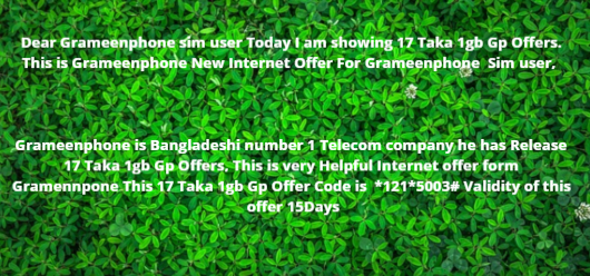 17 taka 1gb gp offer,gp 17 tk 1gb 2019,gp offer,gp sim 17 tk 1gb,1gb intenet 17 tk,gp offer 17 tk 1gb,gp sim 1 gb 17 taka,17 taka 1gb grameenphone,grameenphone 1gb 17 taka,17 tk 1gb gp offer code,only 17 tk 1gb