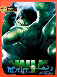 Hulk (2003) Latino FULL HD BDRIP 1080P​ [GoogleDrive] SilvestreHD