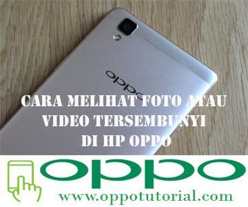 Cara Melihat Foto Atau Video Tersembunyi di HP OPPO