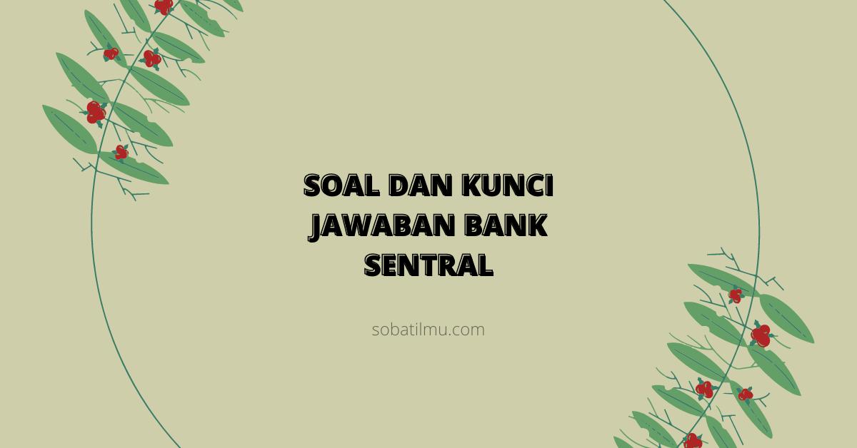 pertanyaan tentang bank sentral