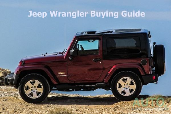 Have A Plan to Buy A Jeep Wrangler 2017? Read This Guide First!