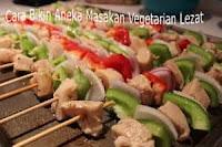 Cara Membuat Masakan Vegetarian Ala Restoran