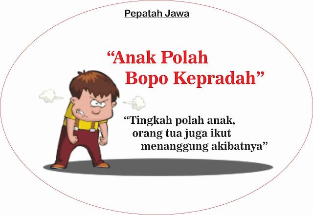 pepatah-jawa-ANAK-POLAH-BOPO-KEPRADAH