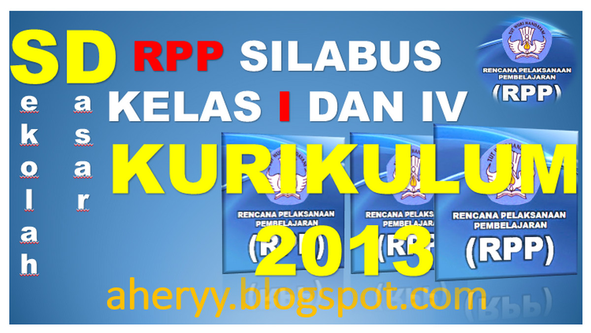 Rpp Kelas 1 Dan 4 Kurikulum 2013 Semua Pembelajaran Edisi Revisi 2016 Wawasan Pendidikan Nusantara