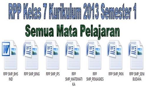 RPP Kelas 7 Kurikulum 2013 Semester 1 Semua Mata Pelajaran