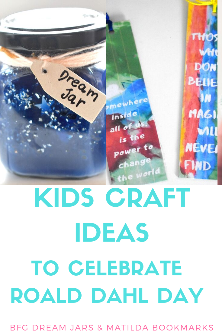 Bfg Dream Jars Matilda Bookmark Crafts To Celebrate Roald Dahl Day Whimsical Mumblings