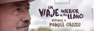"""Homenaje a Manuel Orozco """"Viaje al interior del llano"""""""