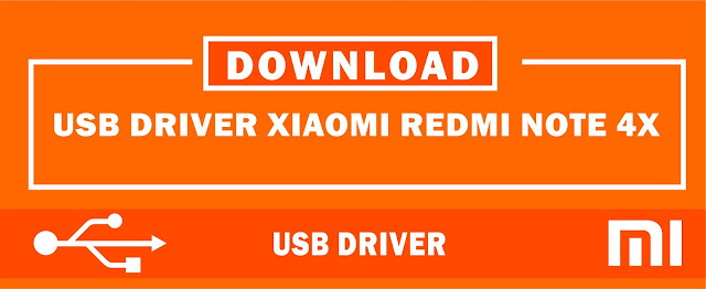 Download USB Driver Xiaomi Redmi Note 4X for Windows