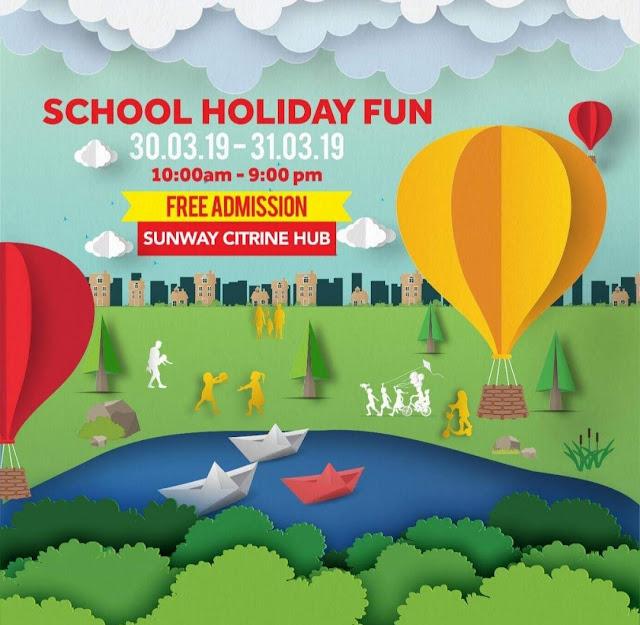 SCHOOL HOLIDAY FUN SUNWAY CITRINE HUB