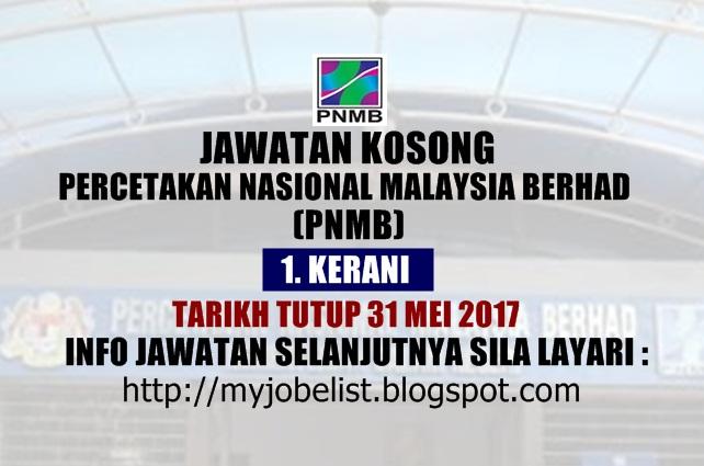 Jawatan Kosong di Percetakan Nasional Malaysia Berhad (PNMB) Mei 2017