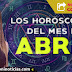 Los Horóscopos del mes de ABRIL del 2020 - Mhoni Vidente