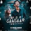 MOR SANSAAR MA - REMIX - DJ SAGAR KANKER
