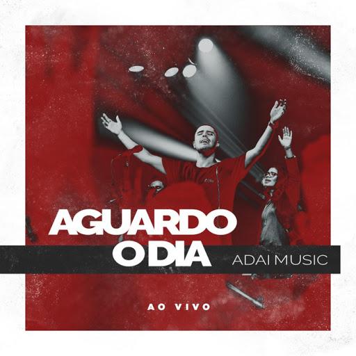 'Aguardo o Dia': ADAI Music lança clipe em estreia na Musile Records