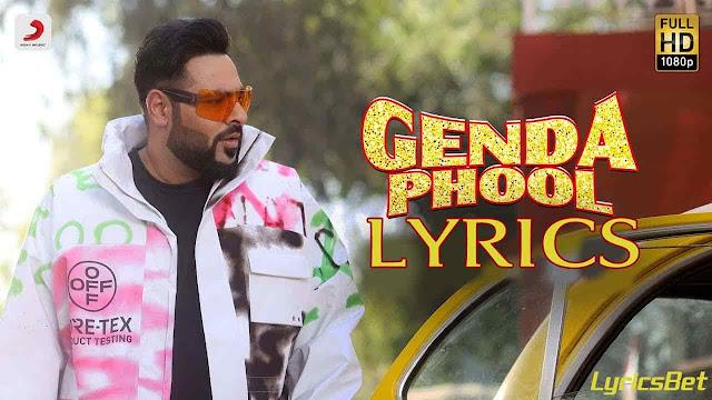 Genda Phool Lyrics - Badshah & Payal Dev