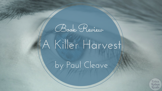 Book Review of A Killer Harvest by Paul Cleave