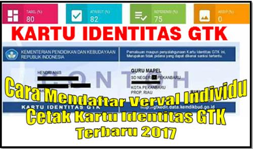 Cara Mendaftar Verval Individu dan Cetak Kartu Identitas GTK Terbaru