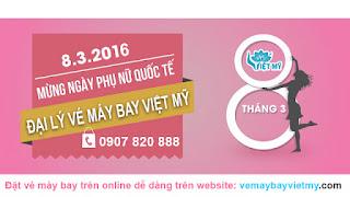 Đại lý vé máy bay Việt Mỹ mừng ngày 8/3