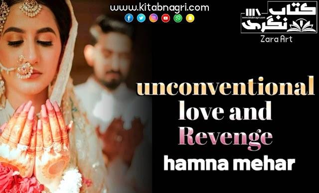 Unconditional Love And Revenge Novel By Hamna Mehar