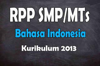 RPP 1 Lembar Bahasa Indonesia SMP Kurikulum 2013