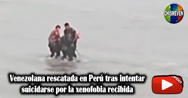 Venezolana rescatada en Perú tras intentar suicidarse por la xenofobia recibida
