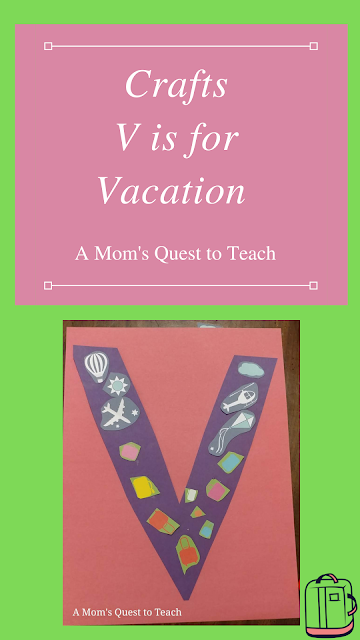 Crafts V is for Vacation A Mom's Quest to Teach; V craft; suitcase clip art