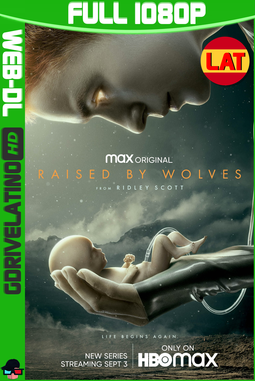 Raised by Wolves (2020) HMAX Temporada 01 WEB-DL 1080p Latino-Ingles MKV
