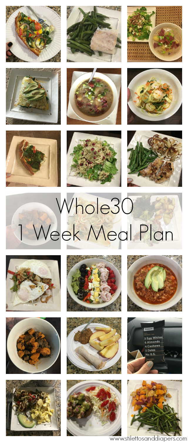 Whole30 1 week simple meal plan from Stilettos and Diapers