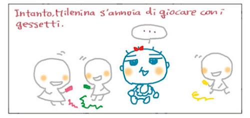 Intanto, Milenina s'annoia di giocare con i gessetti. ...