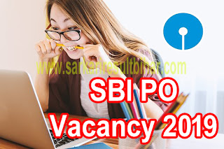 State Bank PO Recruitment 2019, SBI PO 2019: Application Form, Important Dates, Exam Pattern, Admit Card, Main Admit Card