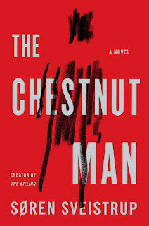 Review of The Chestnut Man by Soren Sveistrup