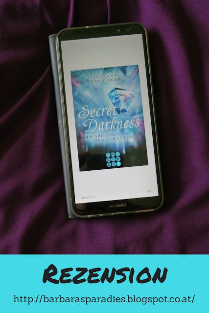 Buchrezension #223 Secret Darkness - Im Spiegel der Schatten von Johanna Danninger