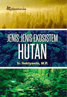 JENIS-JENIS EKOSISTEM HUTAN