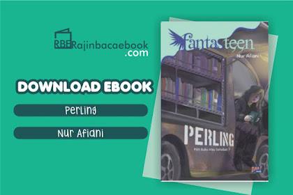 Download Novel Perling #Fantasteen by Nur Afiani Pdf