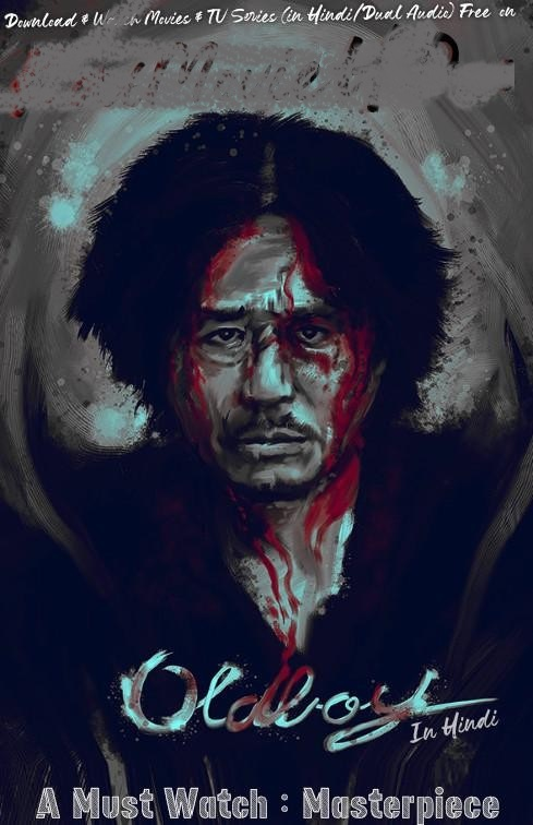 18+ Oldboy (2003) full hd Dual Audio Hindi 480p BluRay 300MB ESubs