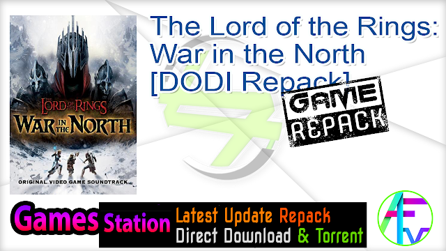 The Lord of the Rings War in the North – [DODI Repack]
