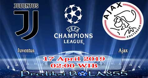 Prediksi Bola855 Juventus vs Ajax 17 April 2019