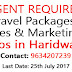 Urgent Required Travel Packages Sales & Marketing Jobs in Haridwar- www.Chardhampakages.in