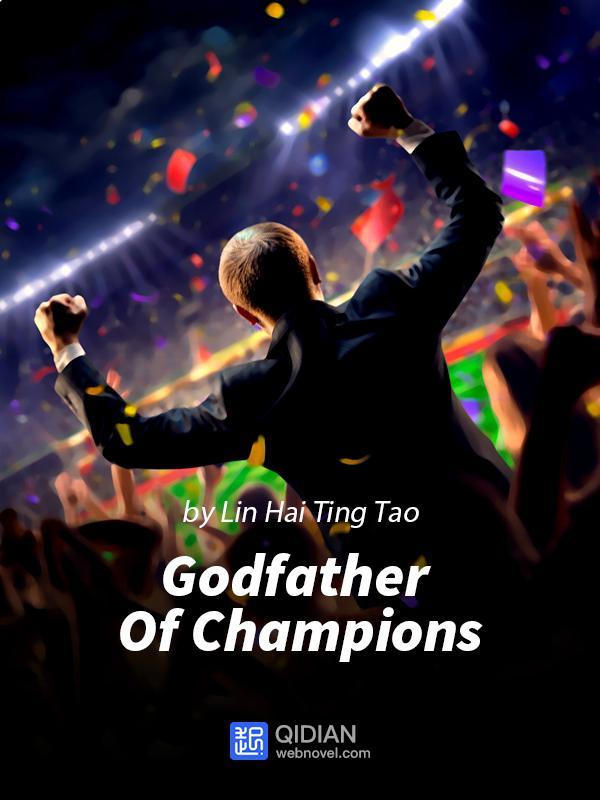 رواية Godfather Of Champions الفصول 531-540 مترجمة