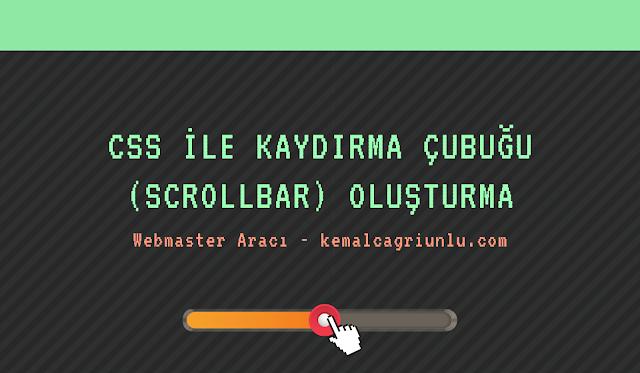 CSS ile kaydırma çubuğu (scrollbar) oluşturma