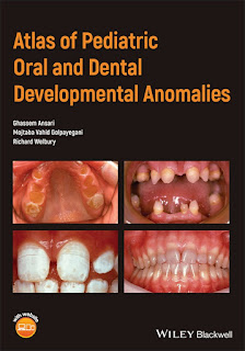 Atlas of Pediatric Oral and Dental Developmental Anomalies