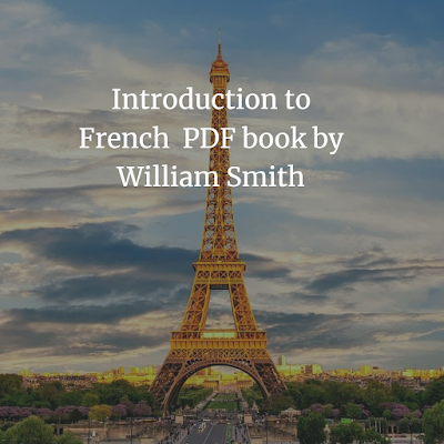 Introduction to French  PDF book by William Smith